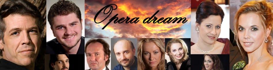OPERA  dream...