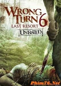 Ngã Rẽ Tử Thần 6: Resort Cuối Cùng|| Wrong Turn 6: Last Resort