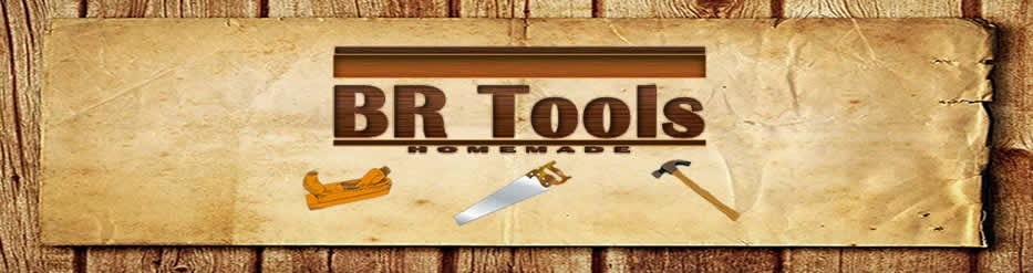 BR Tools Homemade