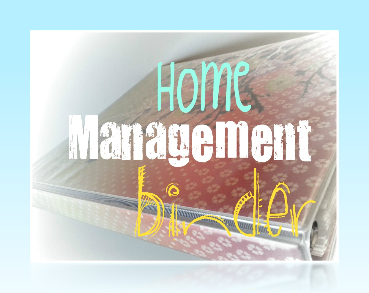 Free Printables For Your Home Management Binder