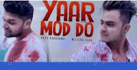 Yaar mod do lyrics