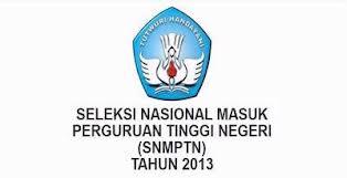 Tata Cara Pendaftaran SNMPTN 2013