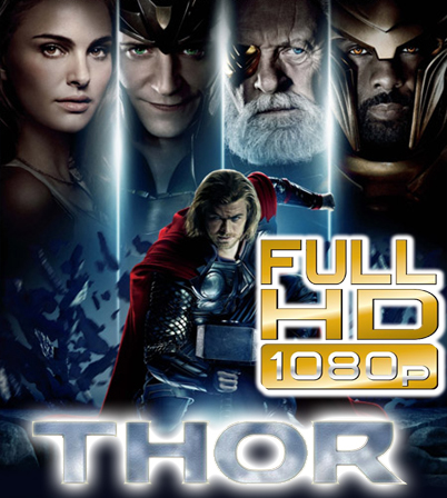 Click to view Thor &#3657;&#3657; [HD]. &#3657;  &#3641; &#3636;