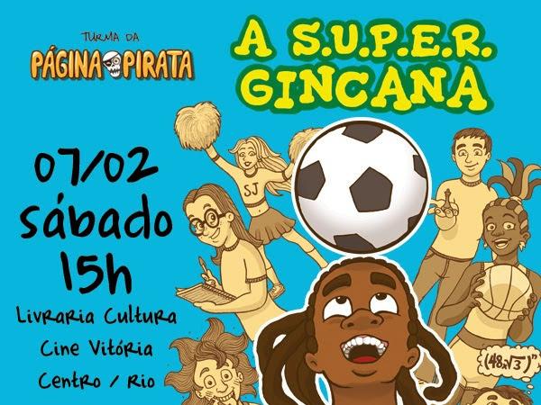 Lançamento de A S.U.P.E.R. Gincana, de Marcelo Amaral e Editora Vermelho Marinho, no Rio de Janeiro