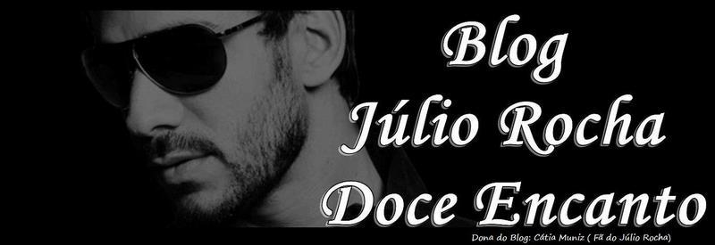 Julio Rocha Doce Encanto