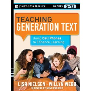 Teaching Generation Text! Using Cell Phones to Enhance Learning