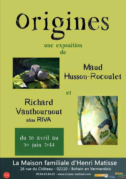 """""""Origine"""" du 17 avril au 30 juin 2014 à la maison familiale H.Matisse à Bohain en Vermandois"""
