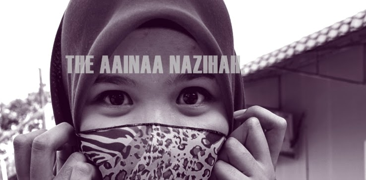 The Aainaa Nazihah.