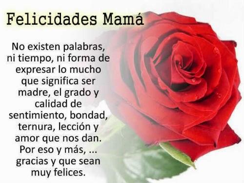 Frases De Feliz Día De La Madre: Felicidades Mamá No Existen Palabras
