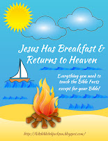 http://www.biblefunforkids.com/2014/11/jesus-has-breakfast-returns-to-heaven.html