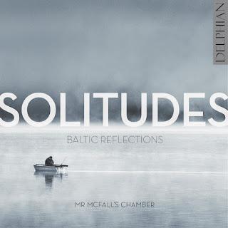 Solitudes - Mr McFall's Chamber - Delphian