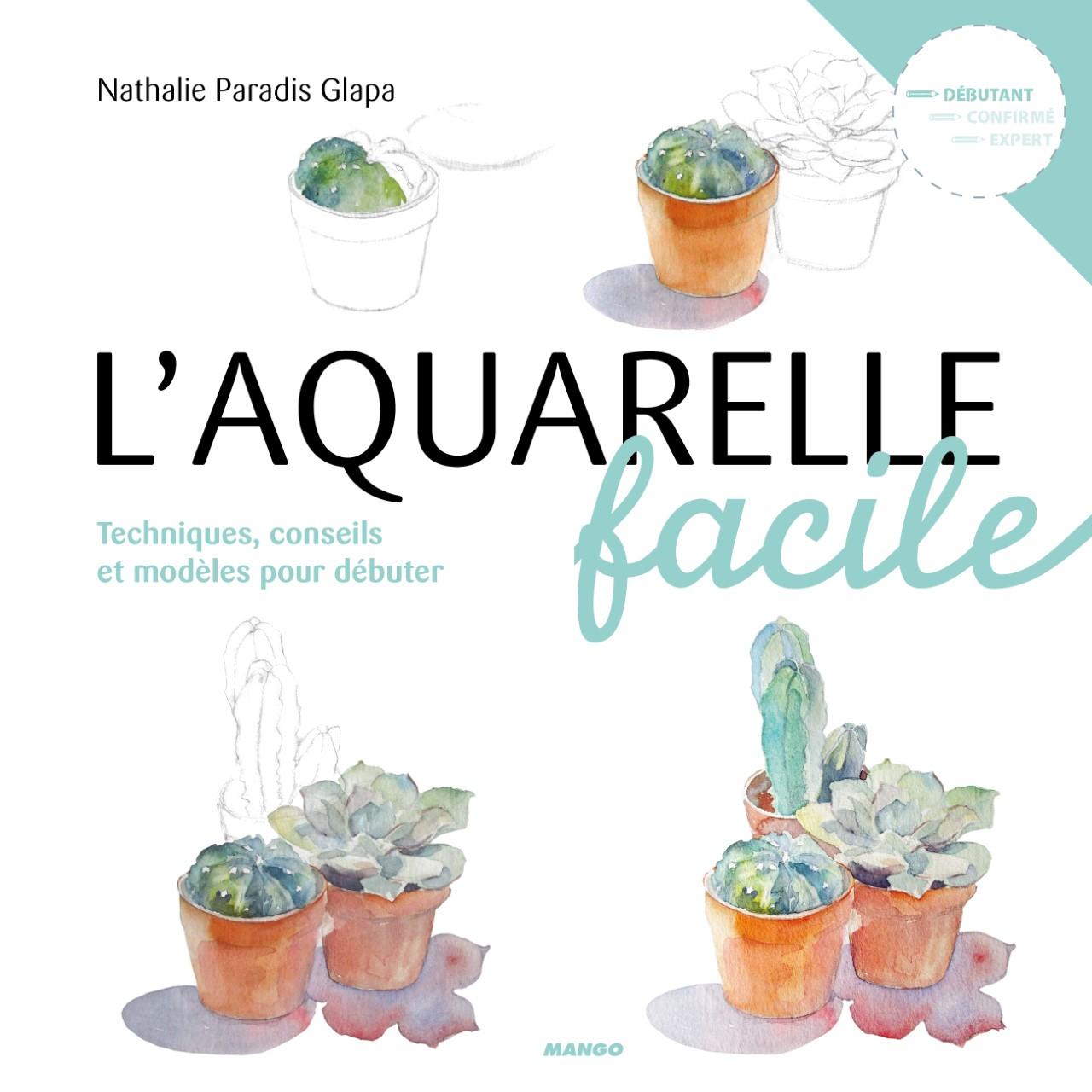 L'aquarelle facile, mango éditions, en vente 19.90 euros
