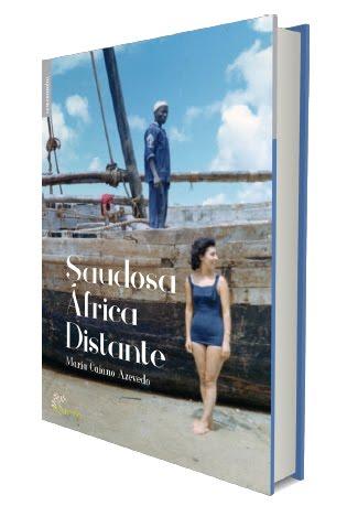 SAUDOSA ÁFRICA DISTANTE - o meu 2.º livro