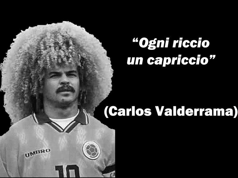 Carlos valderrama riccio citazioni e frasi improbabili