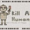 kill all humans robot cross stitch chart