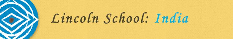 Lincoln School: India 2016