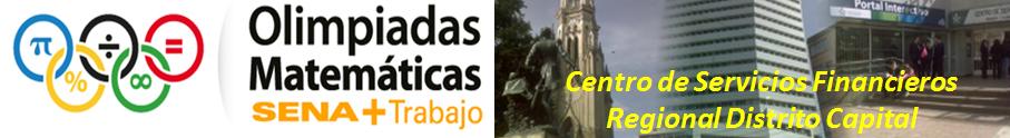 Olimpiadas Matematicas - CENTRO SERVICIOS FINANCIEROS - SENA
