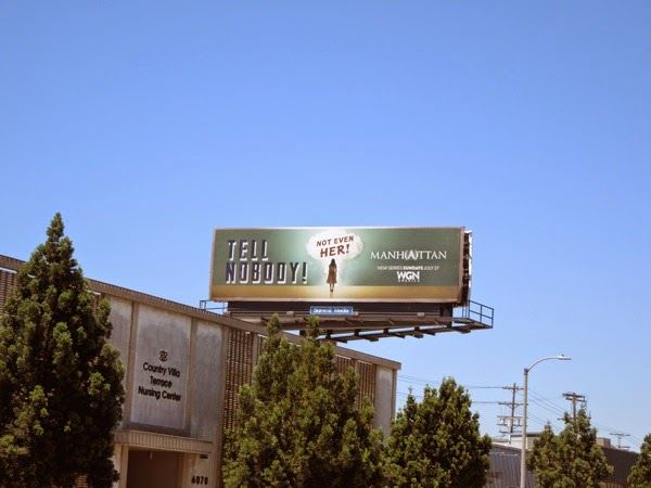Manhattan Tell nobody propaganda billboard