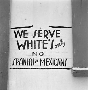 African Americans  of course were not the only targets of segregation in the Lone Star State  A restaurant in Dimmit  Texas  displayed this sign. The Internet Republican Racism Database  April 2012