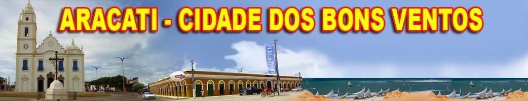 ARACATI - CIDADE DOS BONS VENTOS