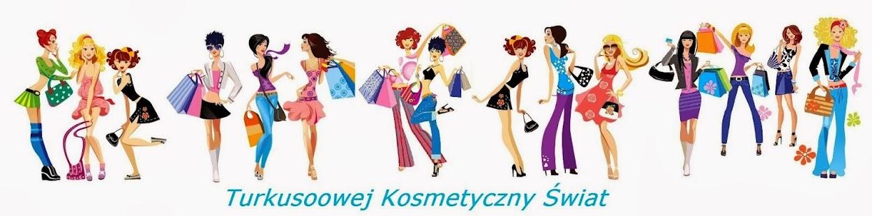 Turkusoowej kosmetyczny świat :)