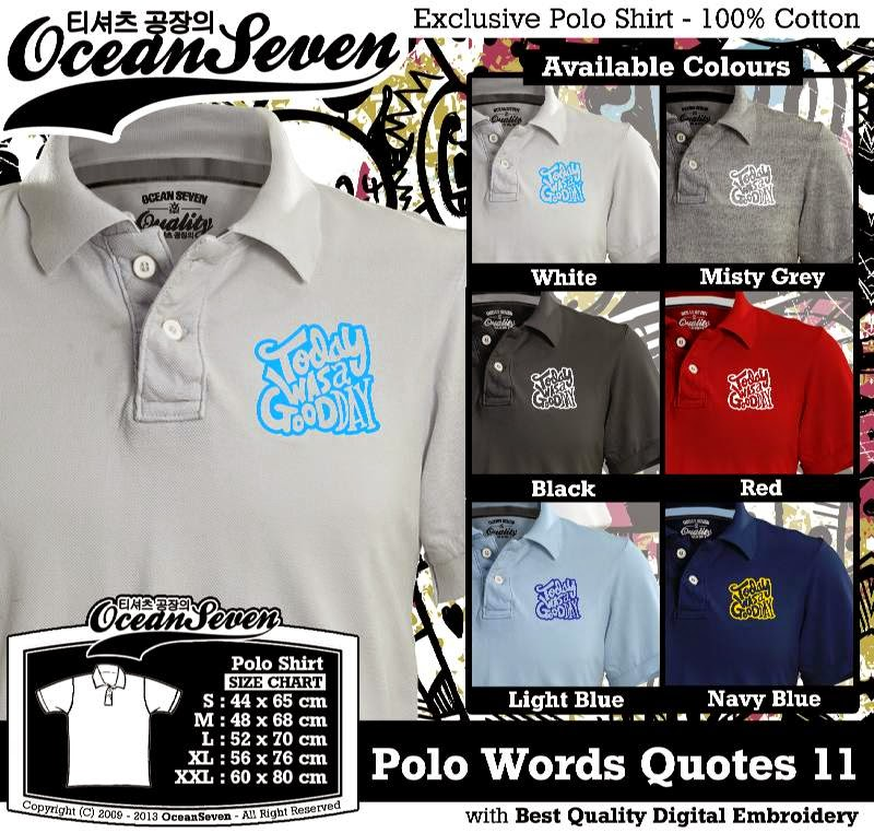 Kaos Polo Words Quotes 11