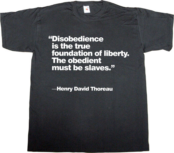 thoreau philosophy brilliant sentence freedom catalonia independence referendum 9n spain is different useless spanish justice useless spanish politics useless kingdoms t-shirt ephemeral-t-shirts