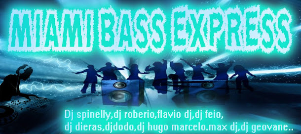 Miami Bass Express