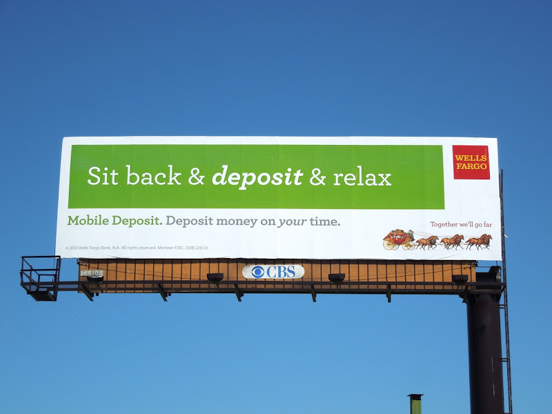 Sit back deposit relax Wells Fargo billboard
