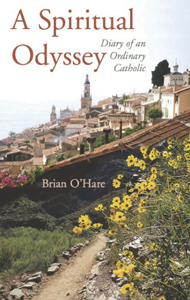 A Spiritual Odyssey: Diary of an Ordinary Catholic