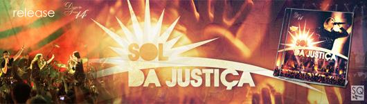 RELEASE CD SOL DA JUSTIÇA