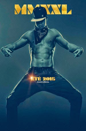 Magic Mike XXL: Theatrical Poster