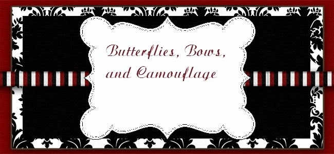 Butterflies, Bows, and Camouflage
