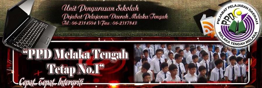 Unit Pengurusan Sekolah PPD Melaka Tengah