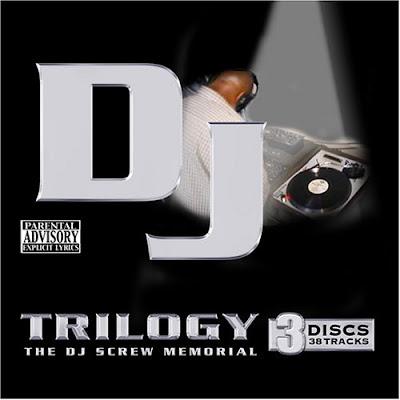 VA – Trilogy: The DJ Screw Memorial (3xCD) (2005) (320 kbps)