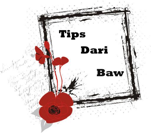 Tips Dari Baw