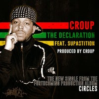Croup - The Declaration (feat. Supastition) (Real Hip-hop)