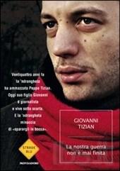 Giovanni Tizian - La nostra guerra non è mai finita