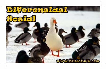 Diferensiasi Sosial | www.zonasiswa.com