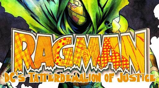 Ragman - DC's Tatterdemalion of Justice!
