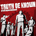 TRUTH BE KNOWN - By Any Means Necessary (2014) * Review