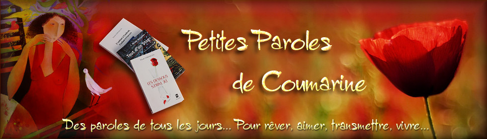 <b> Petites Paroles de Coumarine</b>