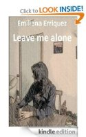 Leave Me Alone (Emiliana Erriquez)