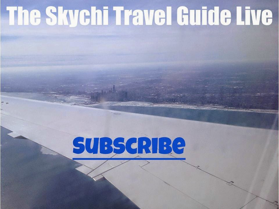 Subscribe to The Skychi Travel Guide Live
