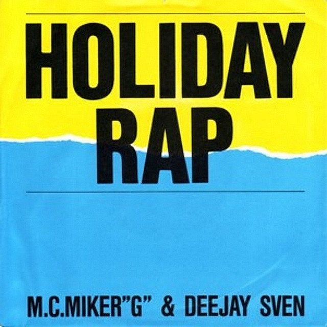Holiday rap. MC Miker G & DJ Sven
