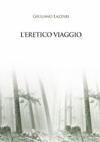 L'ERETICO VIAGGIO
