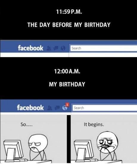 Funny Facebook Status - The Day Before My Birthday