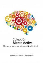 """COLECCIÓN """"MENTE ACTIVA"""""""