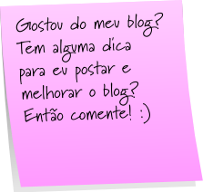 Faça um blogueiro feliz: COMENTE