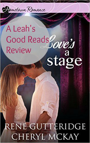 Review of Love's a Stage: Christian fiction/romance